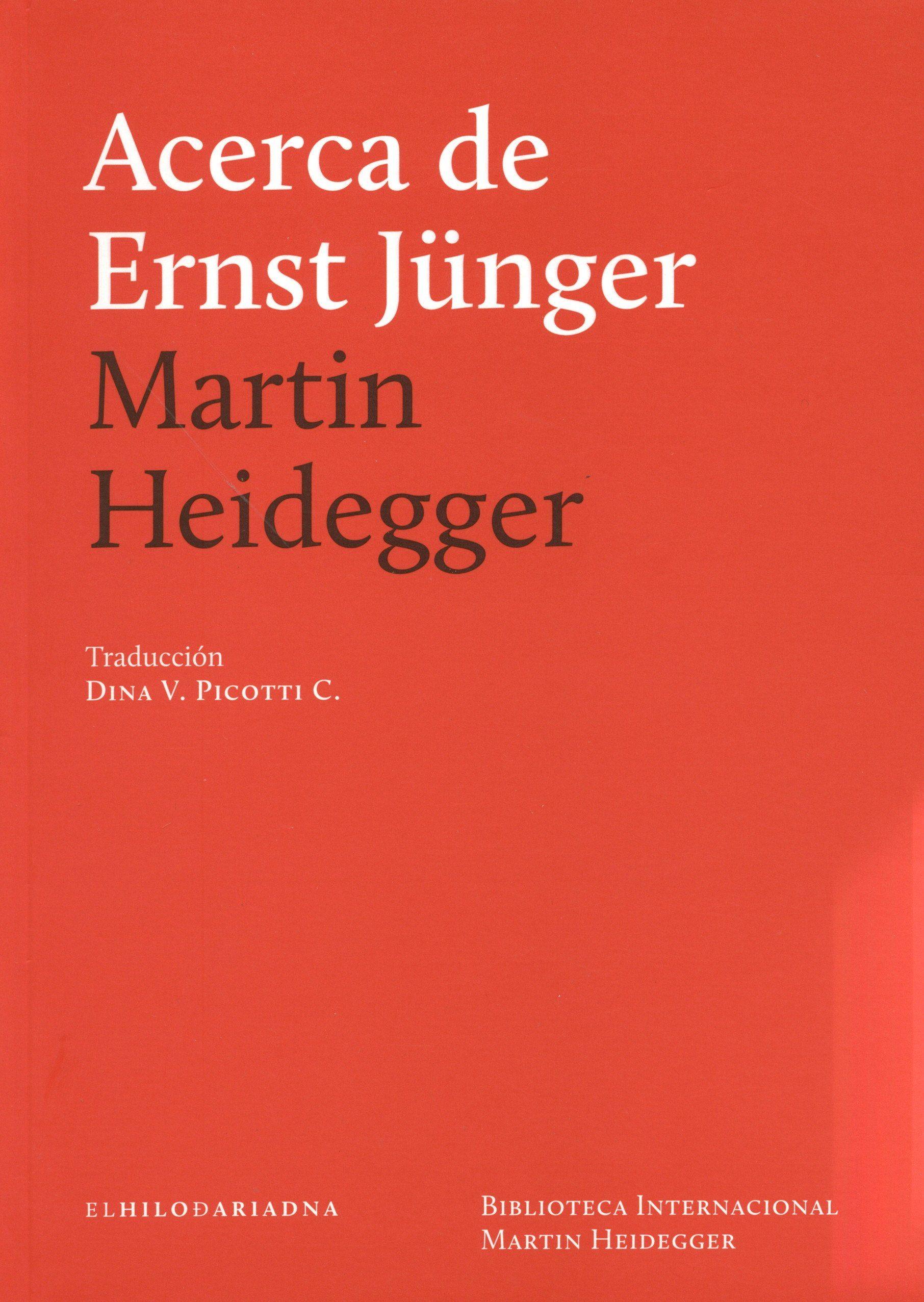 Acerca de Ernst Junger - Martin Heidegger