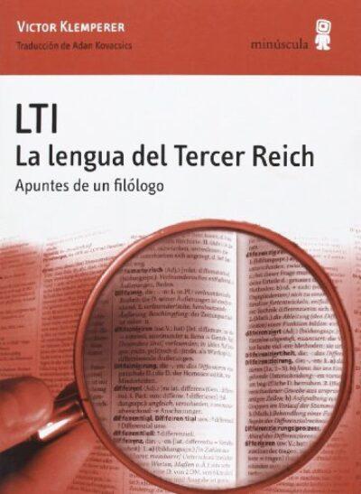 LTI. La lengua del Tercer Reich