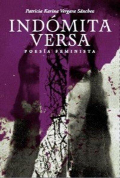 Indómita Versa: Poesía Feminista