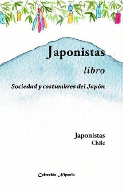 Japonistas: sociedad y costumbres del Japón