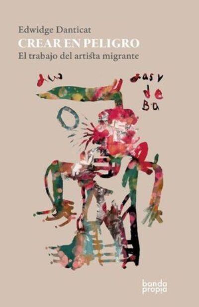 Crear en peligro: el trabajo del artista migrante