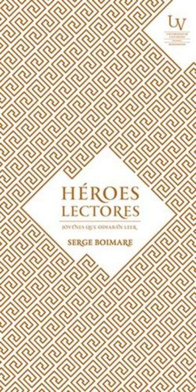 Héroes Lectores: Jóvenes que odiaban leer