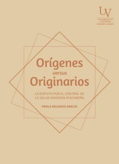 Orígenes versus originarios