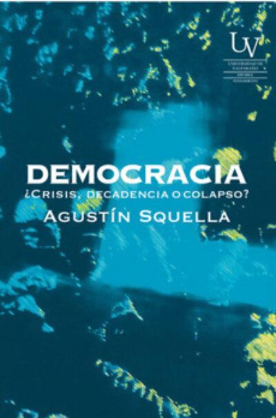 Democracia: ¿Crisis, dependencia o Colapso?