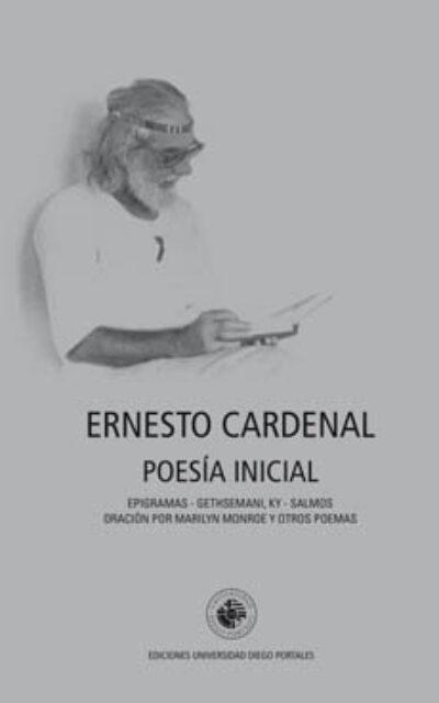 Poesía Inicial: Epigramas - Gethsemaní, KY - Salmos - Oración por Marilyn Monroe y Otros poemas