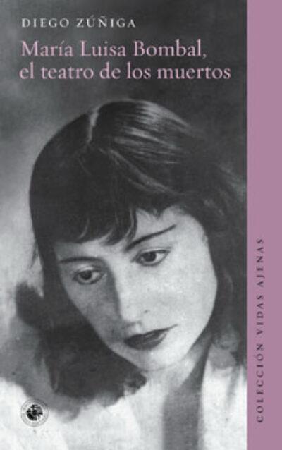 María Luisa Bombal, el teatro de los muertos