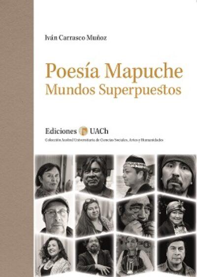 Poesía Mapuche: Mundos Superpuestos
