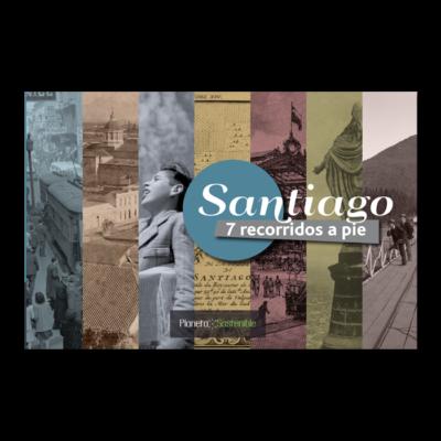 SANTIAGO 7 RECORRIDOS A PIE