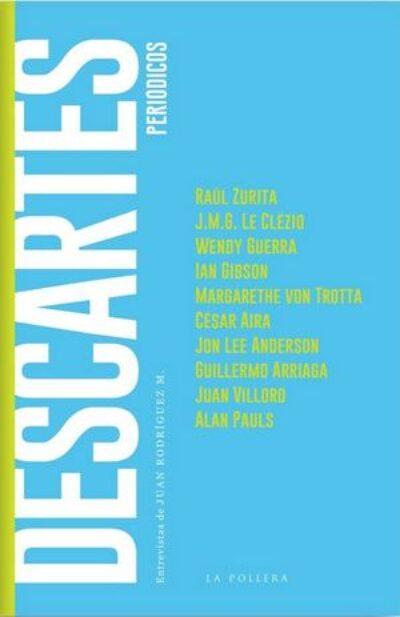 Descartes Periódicos: Entrevistas de Juan Rodríguez