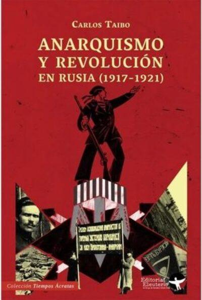 Anarquismo y Revolución en Rusia