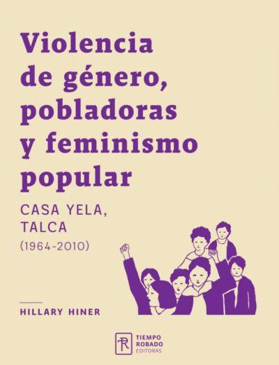 Violencia de género, pobladoras y feminismo popular