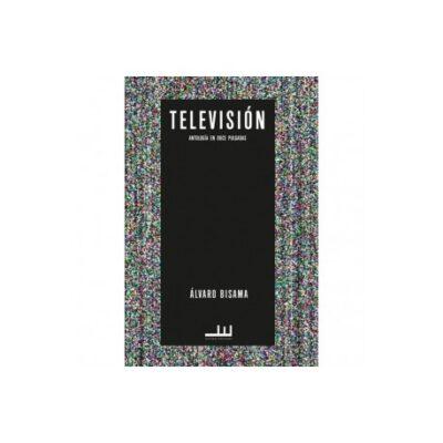 Televisión: Antología en doce pulgadas