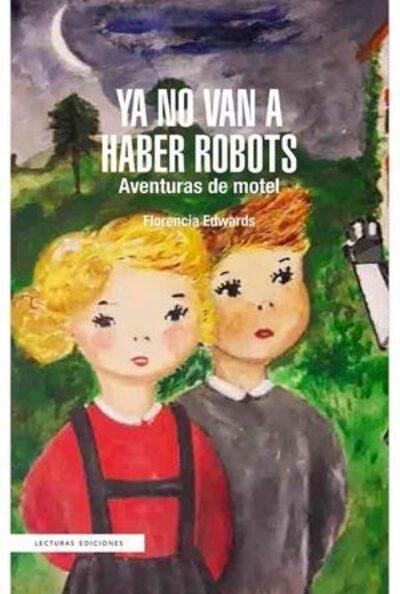 Ya no van a haber robots