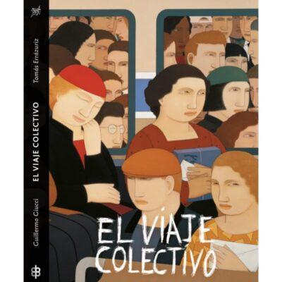 El viaje colectivo: la cultura del tranvía y del ómnibus en América del sur