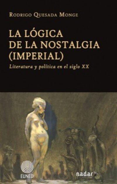 La lógica de la nostalgia (imperial): Literatura y política en el siglo XX