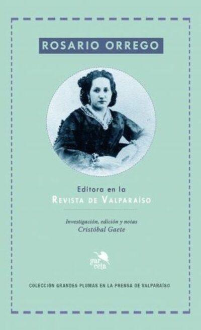 Rosario Orrego, Editora En La Revista De Valparaíso