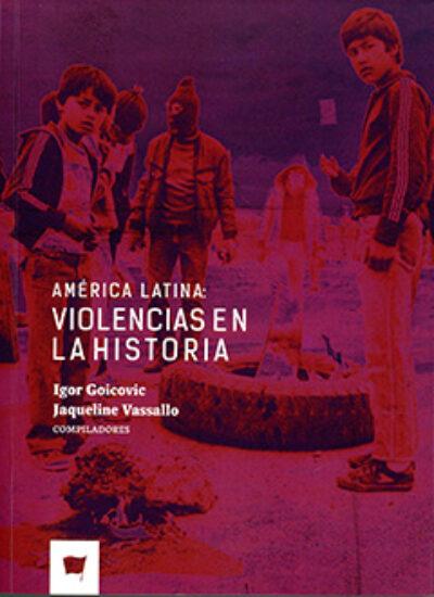 América Latina: Violencias en la historia