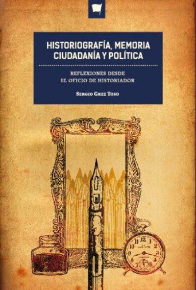 Historiografía, Memoria, Ciudadanía y Política