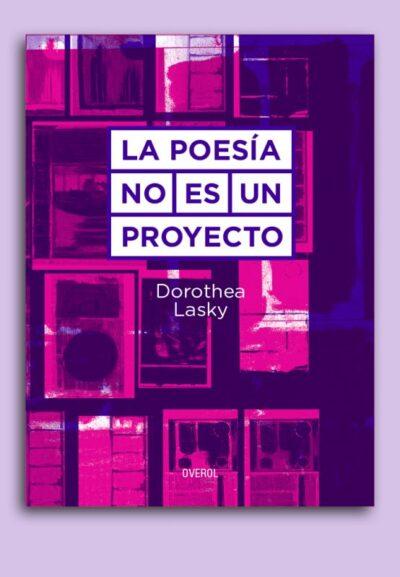 La poesía no es un proyecto