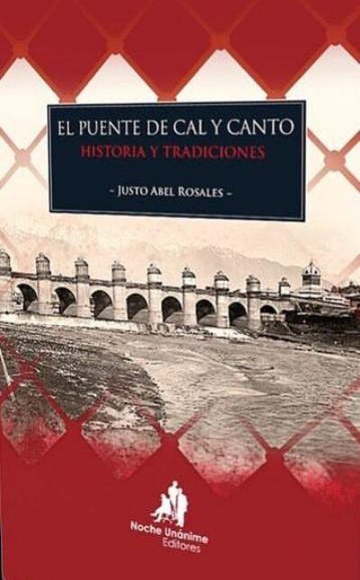 El puente de Cal y Canto: historia y tradiciones