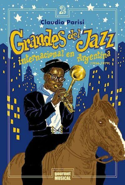 Grandes del Jazz Internacional en Argentina