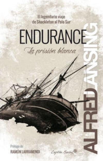 Endurance el legendario viaje