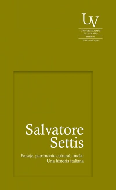 Paisaje, patrimonio cultural, tutela: Una historia italiana