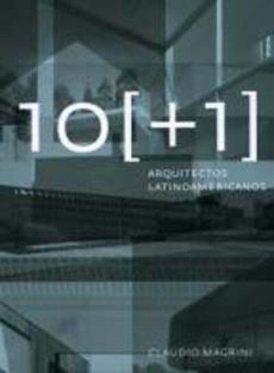 10 [+1] Arquitectos latinoamericanos
