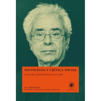 Sociología y crítica social. Ciclo de conferencias en la UDP