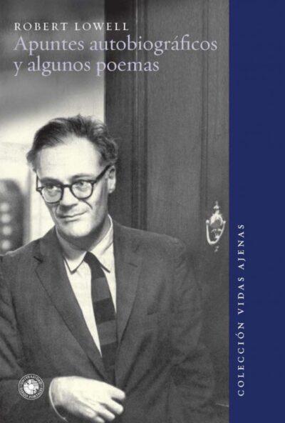 Apuntes autobiográficos y algunos poemas