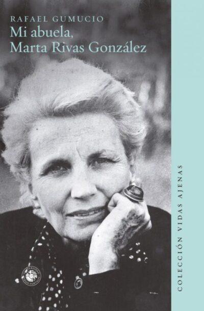 Mi abuela, Marta Rivas González