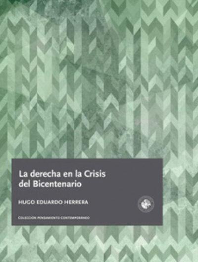 La derecha en la crisis del bicentenario