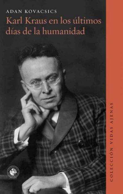 Karl Kraus en los últimos días de la humanidad