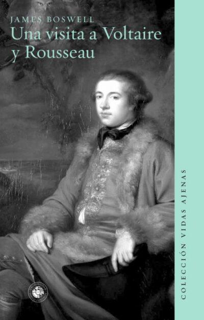 Una Visita a Voltaire y Rousseau