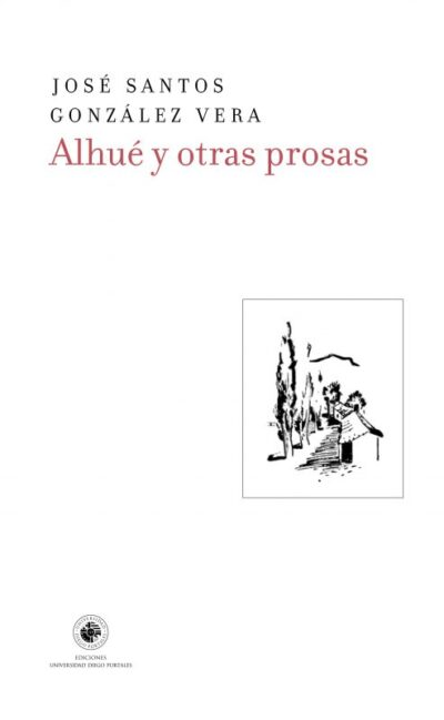 Alhué y otras prosas