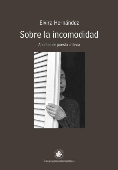 Sobre la incomodidad - apuntes de poesía chilena