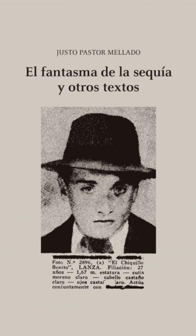 EL FANTASMA DE LA SEQUÍA Y OTROS TEXTOS