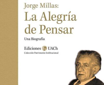 Jorge Millas: La Alegría de pensar
