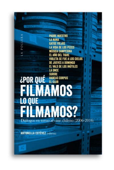 PORQUE FILMAMOS LO QUE FILMAMOS