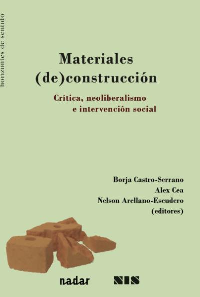 Materiales de construcción: crítica, neoliberalismo e intervención social.