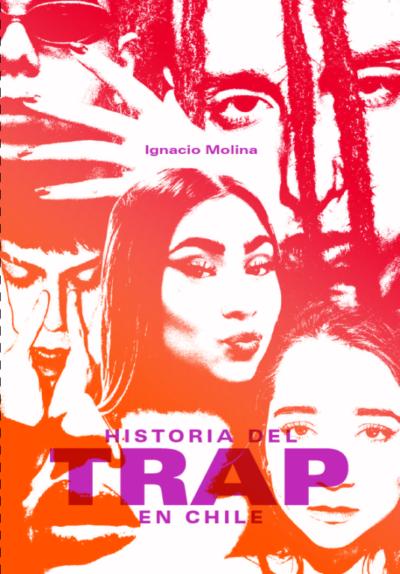 Historial del Trap en Chile