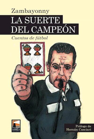 LA SUERTE DE CAMPEON