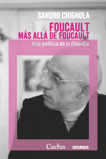 Chignola - Foucault más allá de F PORTADA MPS