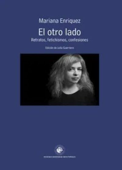 El otro lado: Retratos, fetichismos, confesiones