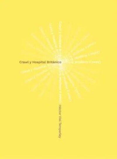 Crawl y Hospital Británico