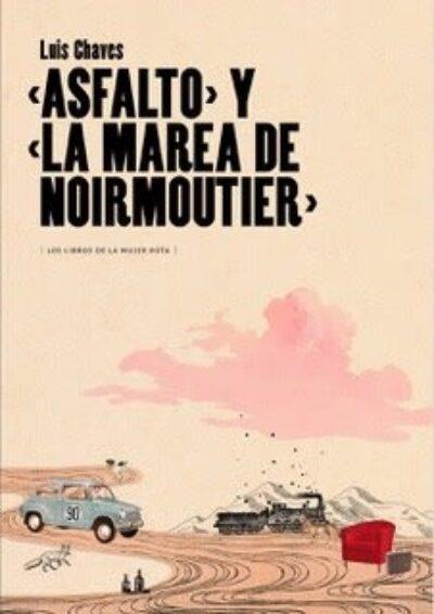 Asfalto y la marea de Moirmoutier