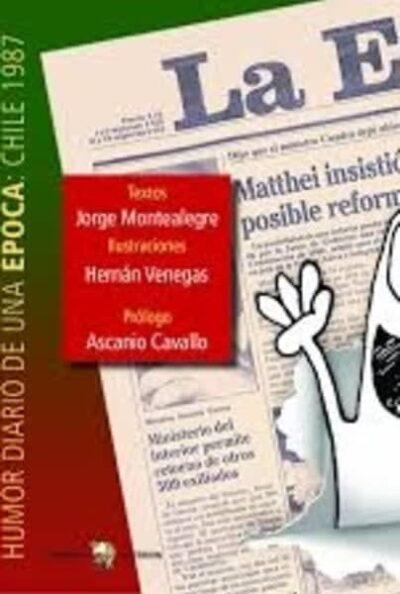 Entrelineas: Humor diario de una época: Chile 1987