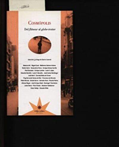 Cosmópolis: Del Flaneur al globetrotter