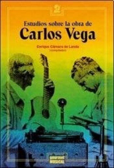 Estudios sobre la obra de Carlos Vega