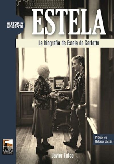 ESTELA. La biografía de Estela de Carlotto